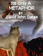 Reverse Speech<sup>TM</sup> Book: Its Only A Metaphor by David John Oates